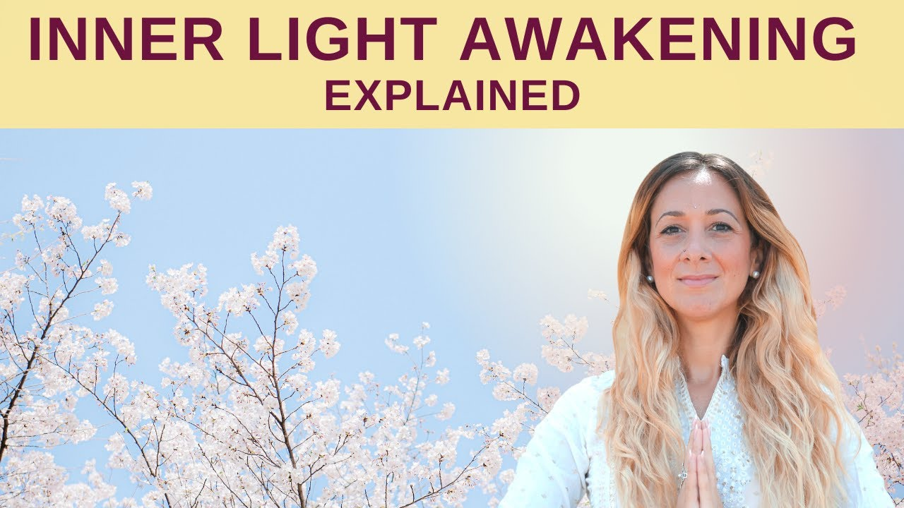 Inner Light Awakening Explanation