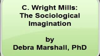 C. Wright Mills - The Sociological Imagination