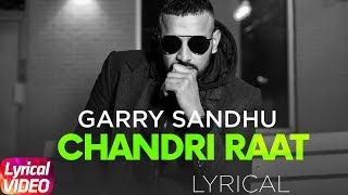 Chandri Raat | Lyrical Video | Garry Sandhu | Latest Punjabi Song 2018 | Speed Records
