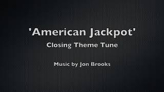 American Jackpot 🎵 Closing Theme Tune | Jon Brooks Music