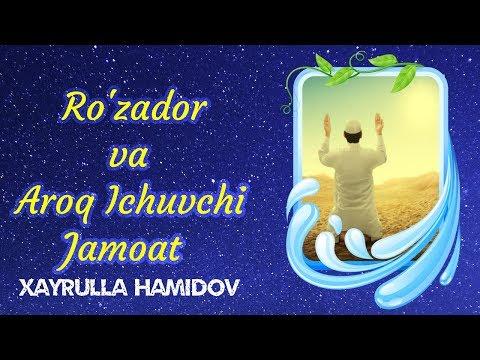 Hayrulla Hamidov - Ro'zador va Aroq Ichuvchi Jamoat ( Voqea )