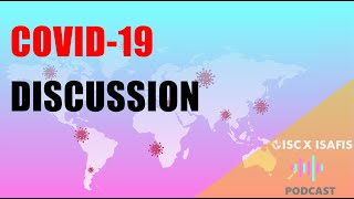 """ISC X ISAFIS PODCAST Clip"""" How is the COVID-19 Situation In Your Country?"""""""