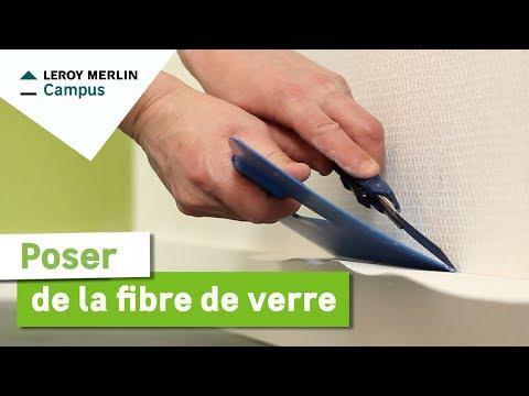 Comment Poser De La Fibre De Verre Leroy Merlin Youtube