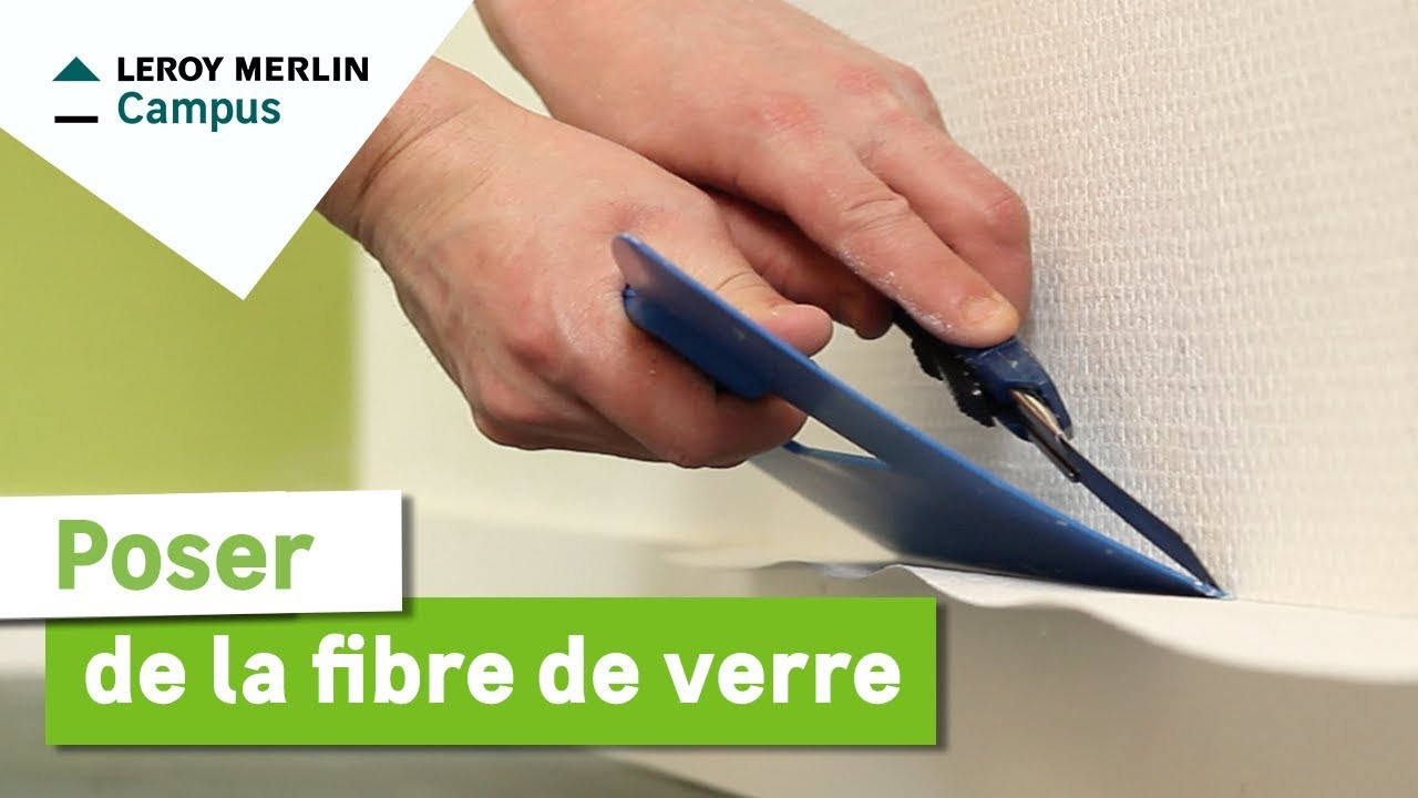 Comment poser de la fibre de verre leroy merlin youtube for Decoller toile de verre