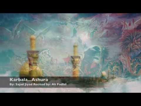 Karbala, Ashura By: Ali Fadhil (English Noha)