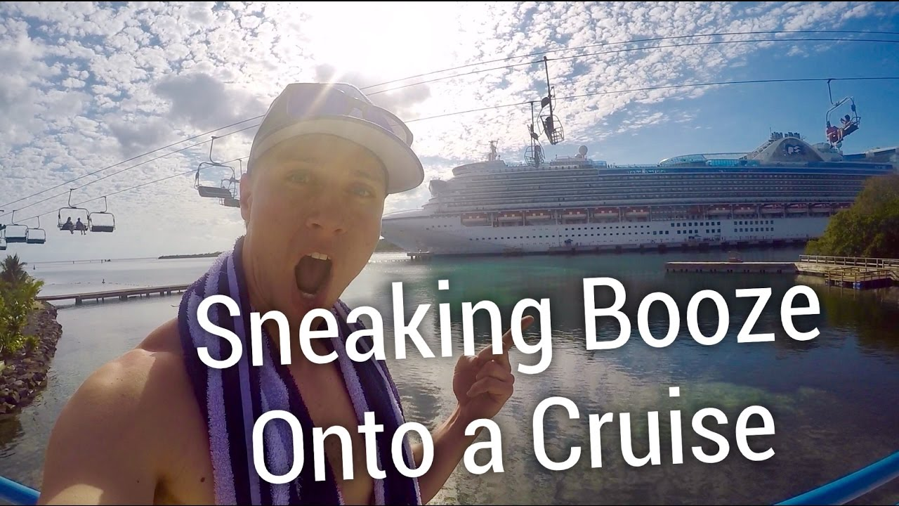 HOW TO SNEAK ALCOHOL ONTO A CRUISE YouTube - Best way to smuggle booze on a cruise ship