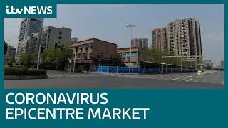 Coronavirus: The Wuhan market where the pandemic started | ITV News