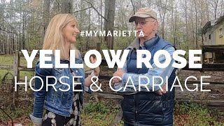 Yellow Rose Horse & Carriage | #MyMarietta | Season 1 Episode 1