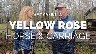 Yellow Rose Horse & Carriage | #MyMarietta | Season 1 Episode 1