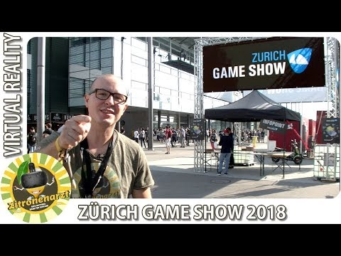 Zürich Game Show 2018 Gaming Messe [VR im Fokus]