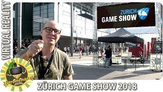 Zürich Game Show 2018 Gaming Messe [VR im Fokus]