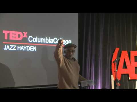 Harlem and mass incarceration: Jazz Hayden at TEDxColumbiaCollege
