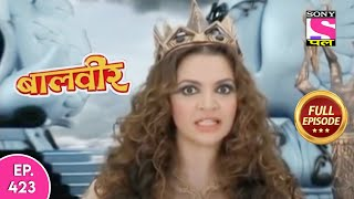 Baalveer | Full Episode | Episode 423 | 8th May, 2021