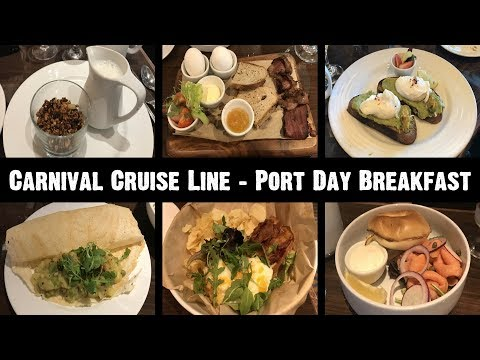 Carnival Cruise Line - Port Day Breakfast - New Menu & Food Photos 2017/2018 - ParoDeeJay