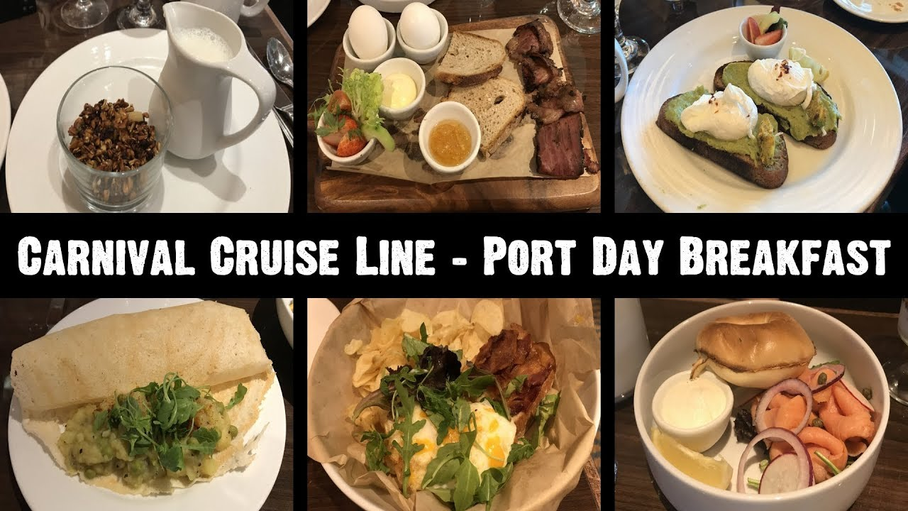 Carnival Cruise Line Port Day Breakfast New Menu Food Photos