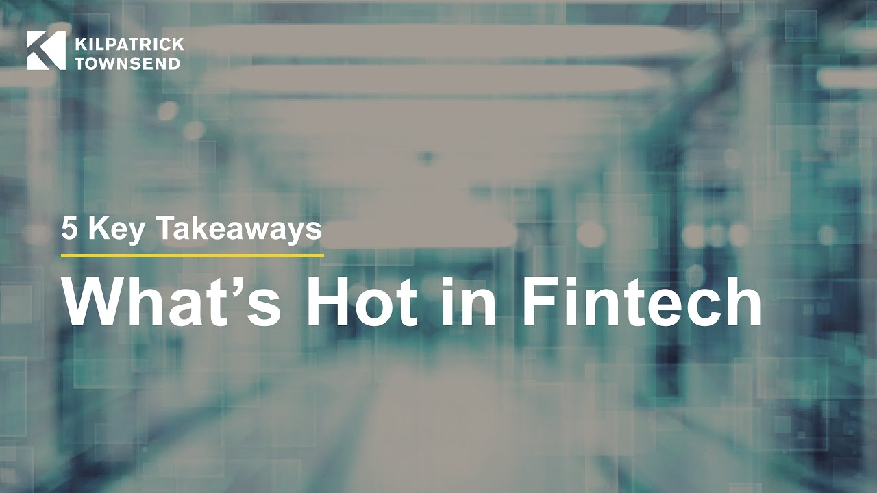 Video | What's Hot in Financial Technology: Latest and