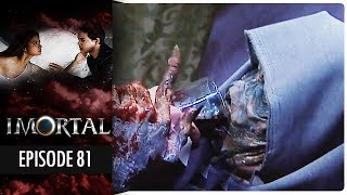 Imortal - Episode 81