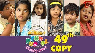 Fun Bucket JUNIORS | Episode 49 | Kids Funny Videos | Comedy Web Series | By Sai Teja - TeluguOne