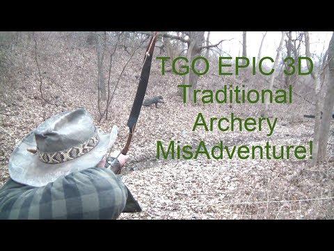 TGO 3D Traditional Archery Adventure! Spring 2014!
