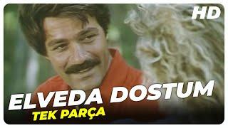 Elveda Dostum  Kadir İnanır Eski Türk Filmi Tek Parça (Restorasyonlu)