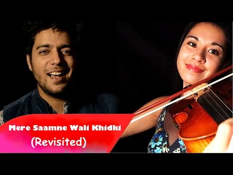 Siddharth Slathia - 'Mere Samne Wali Khidki Mein' Cover feat. Kimberly McDonough