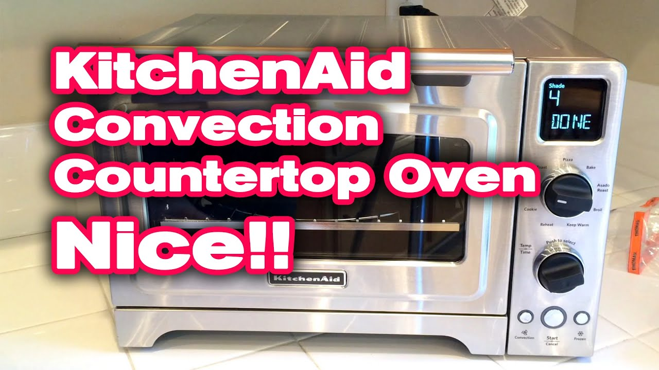 Kitchenaid Convection Countertop Oven Unboxing Test And Review