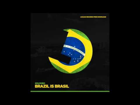 Kolombo - Brazil is Brasil - Loulou records Free Download 4