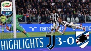 Juventus - sampdoria 3-0 - highlights - matchday 32 - serie a tim 2017/18