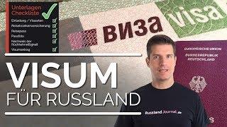 Visum für Russland - Checkliste, 3 Möglichkeiten der Beantragung, FAQs