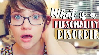 What is a Personality Disorder? PERSONALITY vs. PERSONALITY DISORDER
