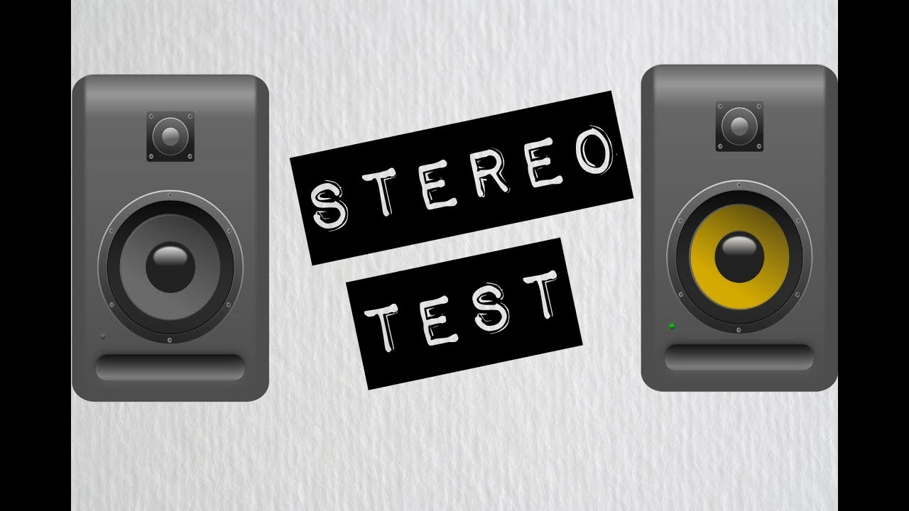 Left and Right Stereo Sound Test for 11010.110 and 11010.10 Speakers and Headphones
