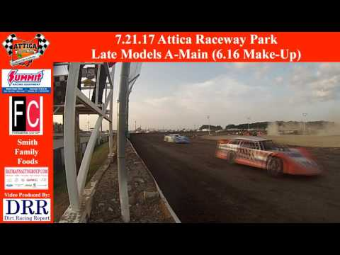 7.21.17 Attica Raceway Park Late Modes A Main Make Up Feature