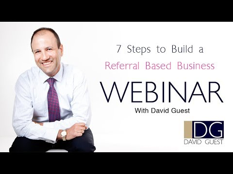 7 Steps to Build a Referral Based Business   David Guest   Business Coach Melbourne