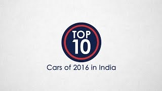 Top 10 Cars Of 2016 In India - NDTV CarAndBike