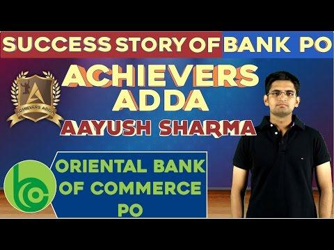 Achievers Adda - Success Story Of Aayush Sharma Oriental Bank PO - Online Coaching for SBI,BANK PO