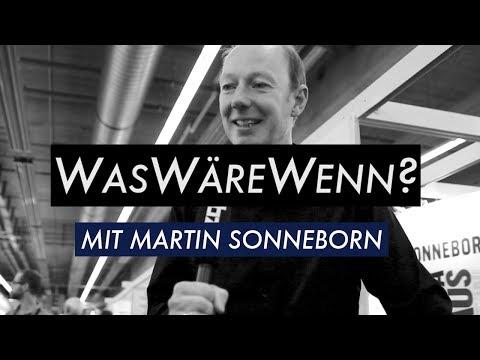 WasWäreWenn?...mit Martin Sonneborn (zqnce)