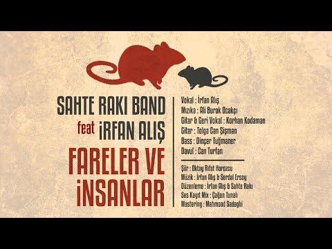 Sahte Rakı Feat. İrfan Alış (Peyk) - Fareler ve İnsanlar