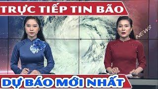 Trực Tiếp Tin Siêu Bão Mangkhut | Những Dự Báo Bão Mới Nhất | Tin Thời Sự Hôm Nay