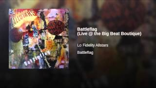 Battleflag (Live @ the Big Beat Boutique)