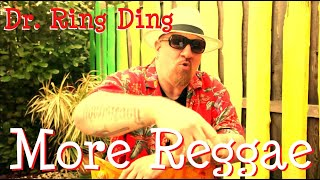 Dr. Ring Ding - More Reggae