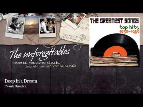 Frank Sinatra - Deep in a Dream