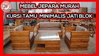 Set Kursi Tamu Minimalis Jati Blok Jepara Harga Murah