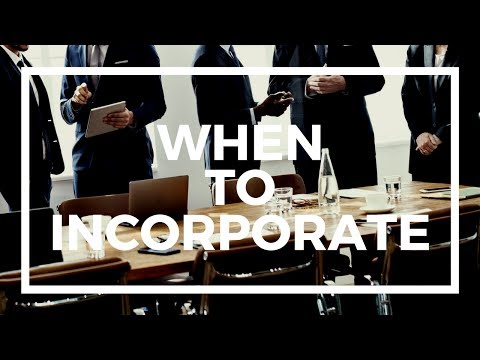 When should you incorporate your company?
