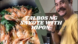 Vlog 10 | HΟW TO COOK TALBOS NG SAYOTE WITH HIPON