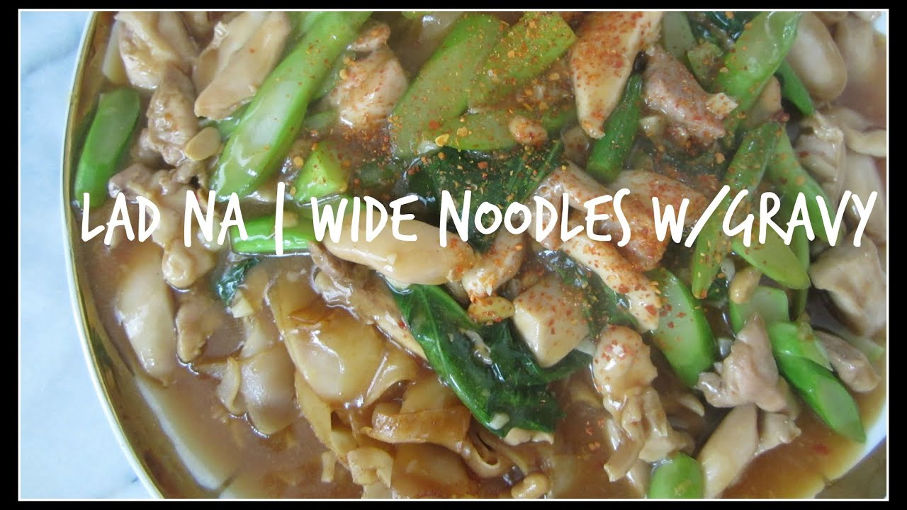 WIDE NOODLES WITH GRAVY