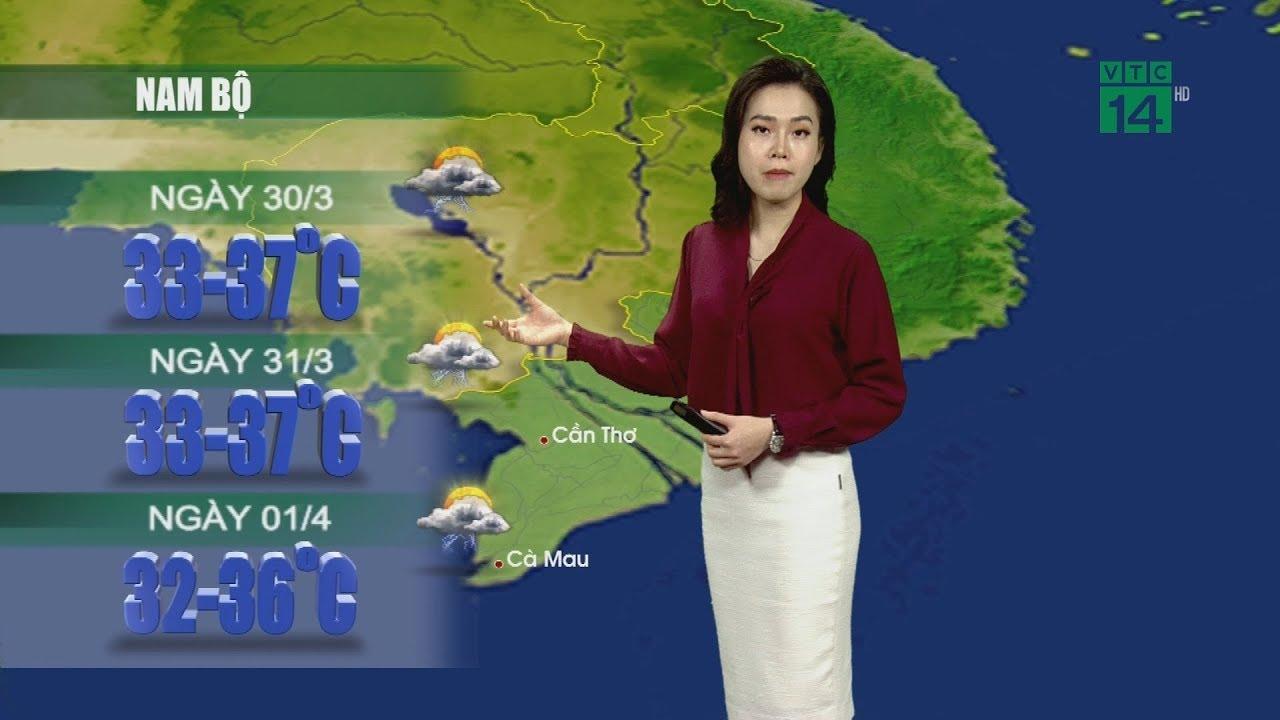 Thời tiết 12h 29/03/2020: Nam Bộ chiều tối và đêm có mưa rào và dông vài nơi | VTC14
