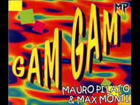 Mauro Pilato  Max Monti   Gam gam (European version 1994).wmv