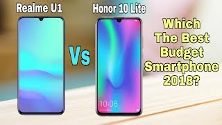 Realme U1 vs Honor 10 lite Full Comparison - Which one should you buy in 2018??