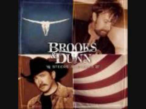 Brooks and Dunn I will