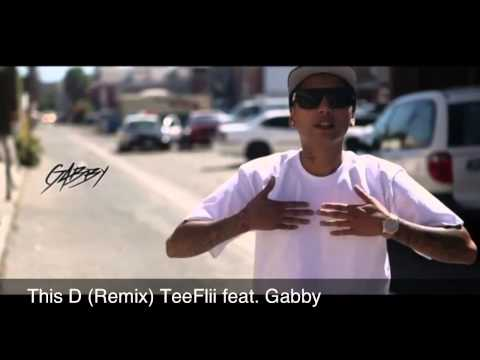 This D (Remix)-TeeFlii Feat. Gabby